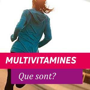 Multivitamines - Avantages et Propriétés