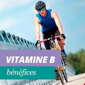 Vitamine B Avantages et Propriétés